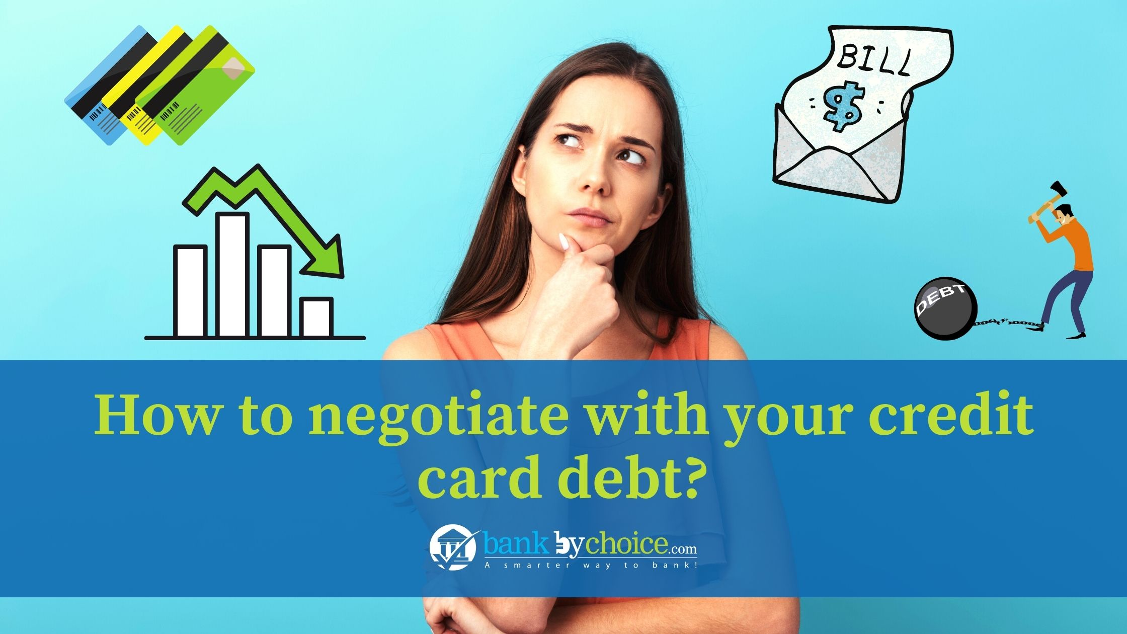 How to negotiate with your credit card debt?
